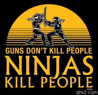 Name:  ninjas-kill-people.jpg Views: 133 Size:  23.7 KB